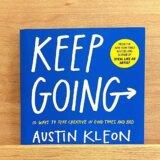 クリエイティブでい続けるための10の方法を知る本「クリエイティブと日課(Keep Going)」